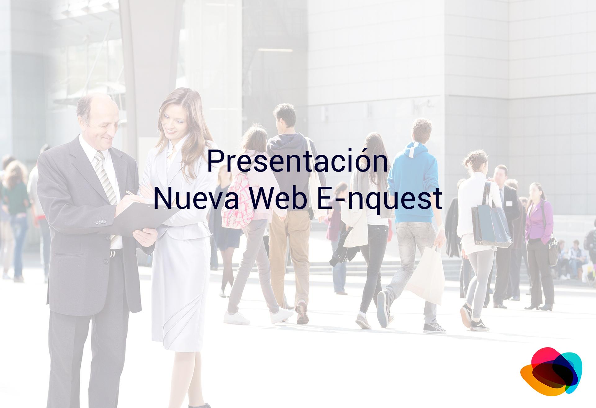 Presentación Nueva Web E-nquest - Esam Tecnología