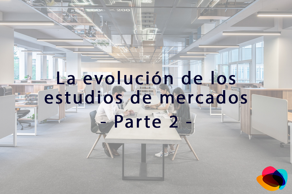 ▷ Evolución de los estudios de mercados - Parte 2【E-nquest】