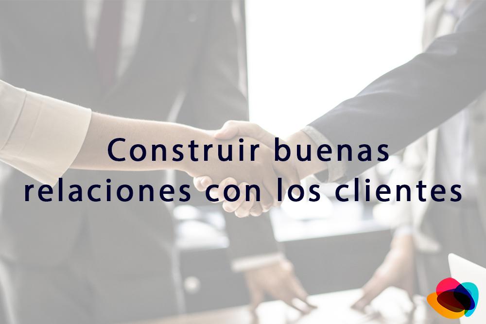 ▷ Construir buenas relaciones con los clientes 【E-nquest】
