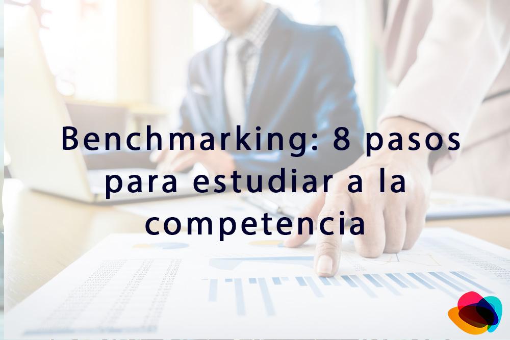 ▷ Benchmarking: 8 pasos para estudiar a la competencia 【E-nquest】