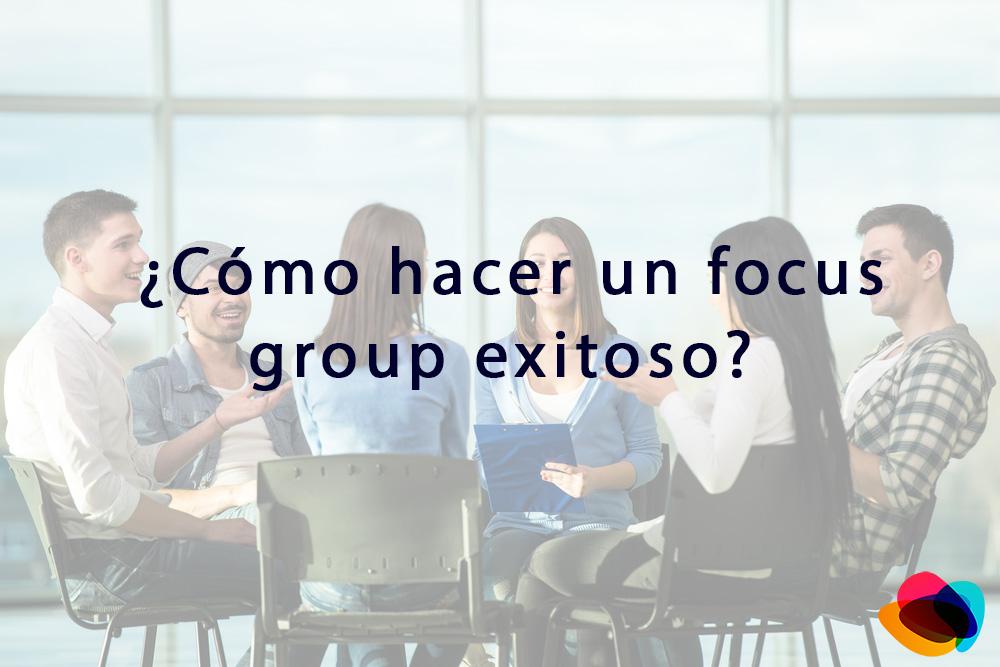 ▷¿Cómo hacer un focus group exitoso?【E-nquest】