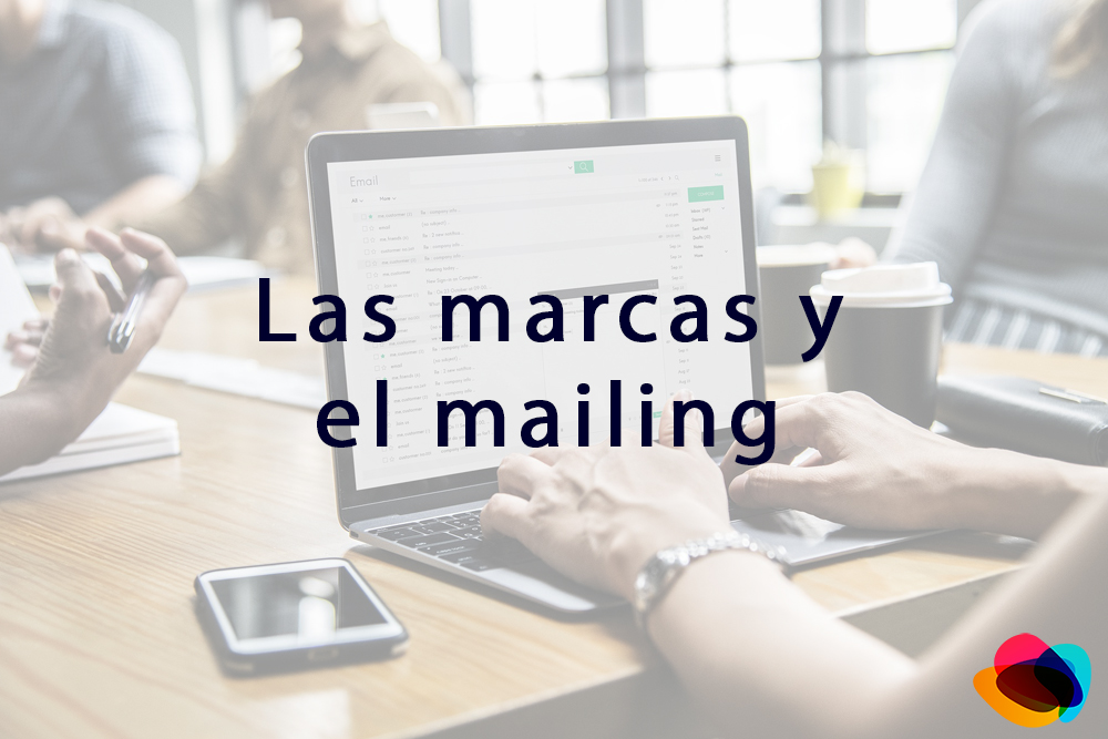 ▷ Las Marcas y el Mailing【E-nquest】