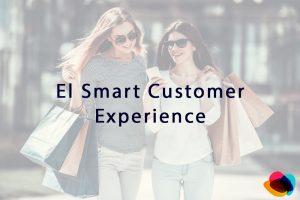 El Smart Customer Experience