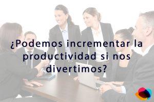 productividad y diversion