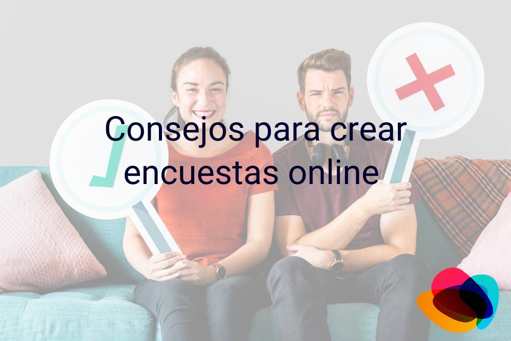 ▷ Consejos para crear encuestas online【E-nquest】